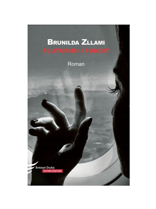 Fluturimi i fundit -  Brunilda Zllami