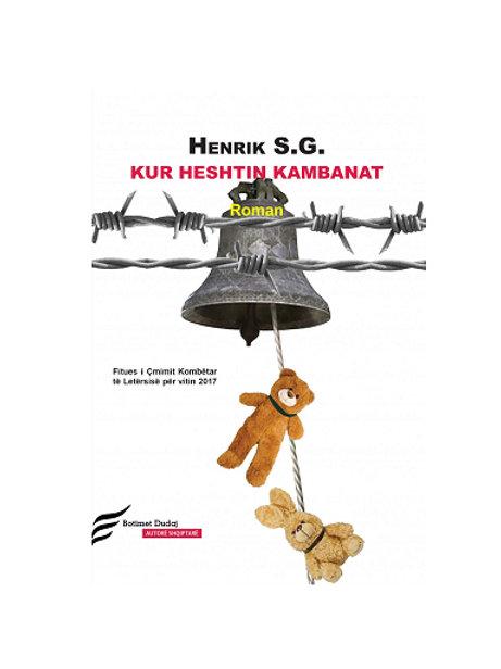 Kur heshtin kambanat - Henrik S. G.