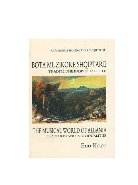 Bota muzikore shqiptare, Traditë dhe individualitete - Eno Koço