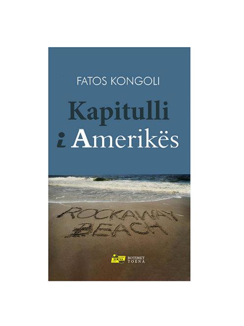 Kapitulli i Amerikës - Fatos Kongoli