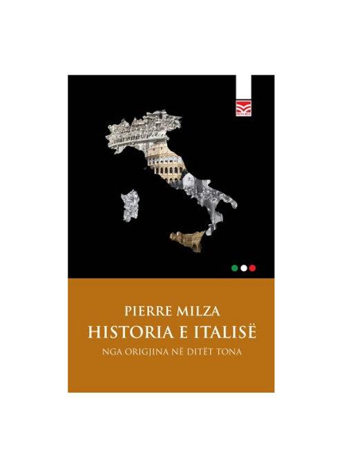Historia e Italisë (nga origjina në ditët tona) - Pierre Milza