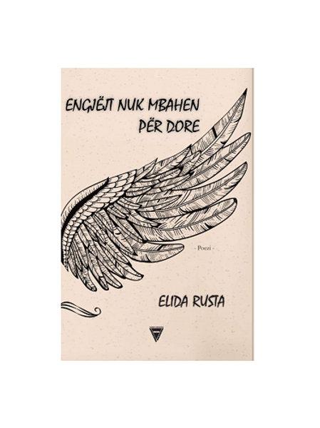 Engjëjt nuk mbahen për dore - Elida Rusta
