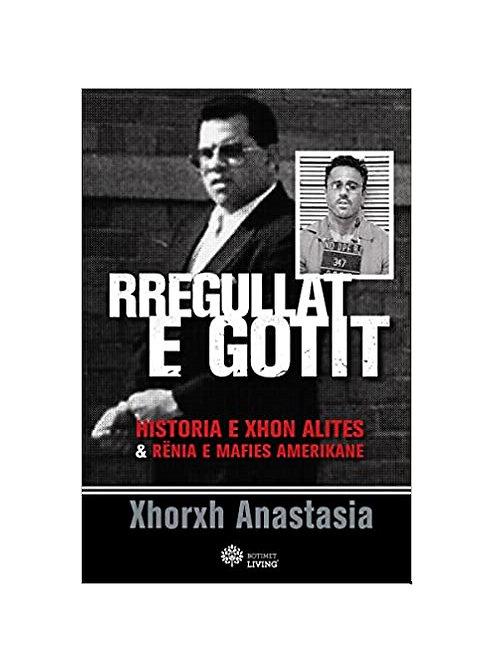 Rregullat e Gotit -  Xhorxh Anastasia