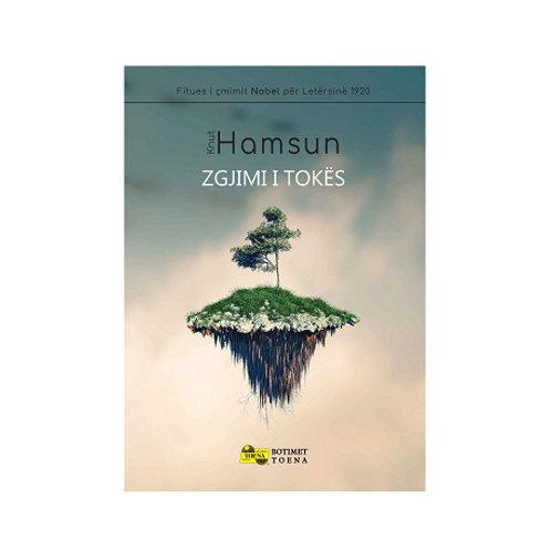 Zgjimi i Tokës -  Knut Hamsun