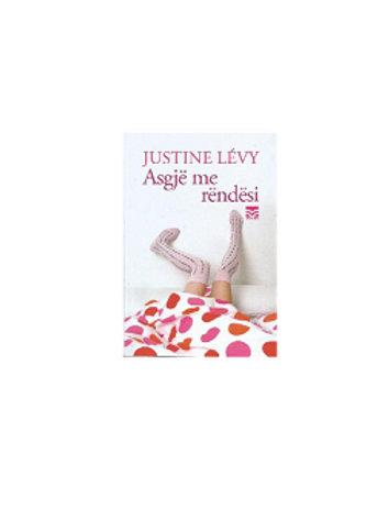 Asgjë me rëndësi - Justine Levy