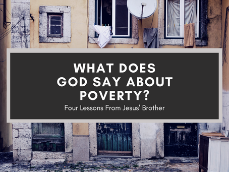 What Does God Say About Poverty?