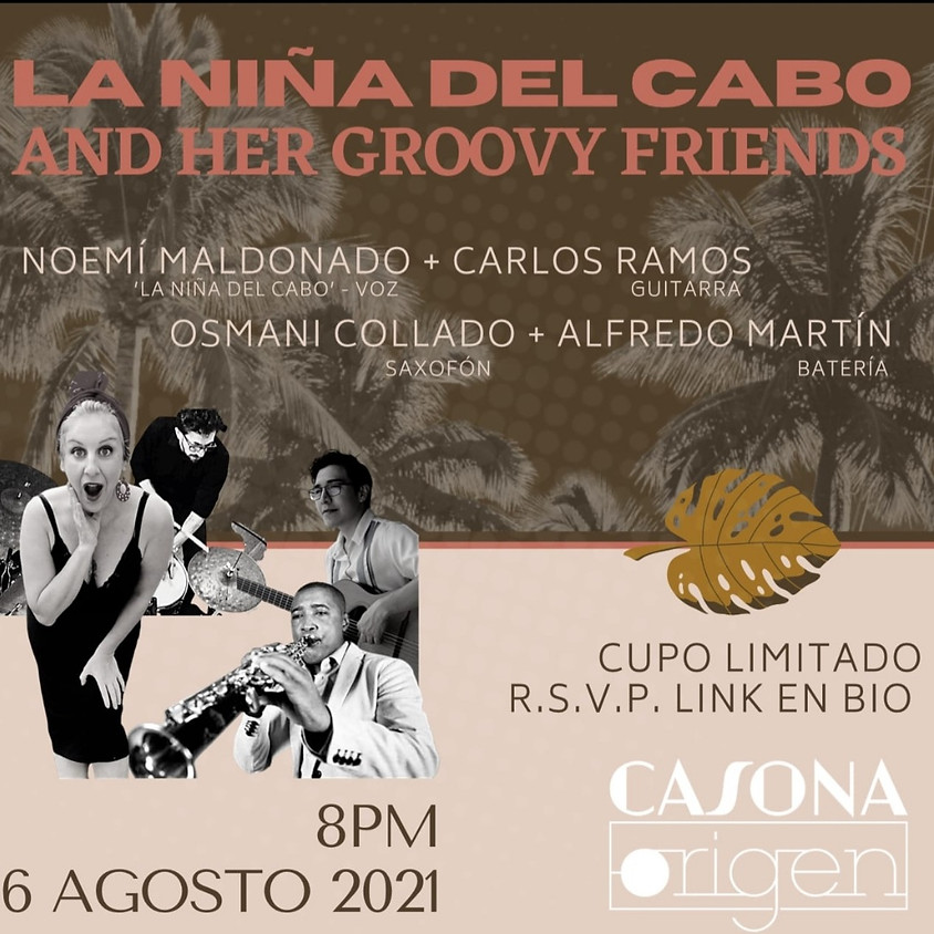 LA NIÑA DEL CABO AND HER GROOVY FRIENDS