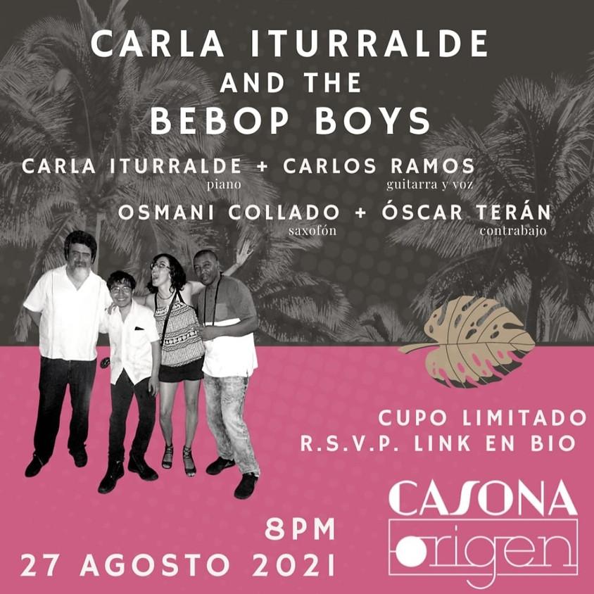 CARLA ITURRALDE AND THE BEBOP BOYS