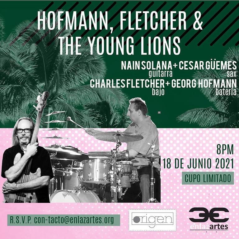 Hofmann, Fletcher & The Young Lions - REAGENDADO