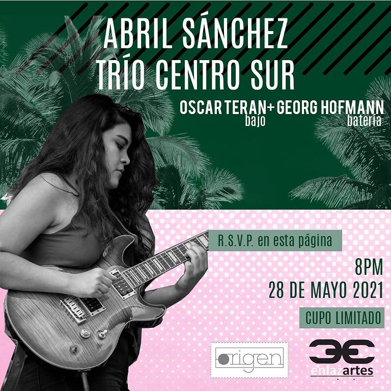 Abril Sánchez y Trío Centro Sur