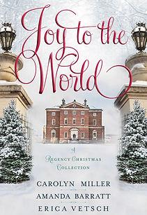 Joy to the World A Regency Christmas novella