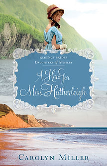 A Hero for Miss Hatherleigh Christian Regency