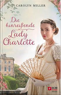 die-hinreissende-lady-charlotte