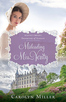 Misleading Miss Verity, Regency romance by Carolyn Miller
