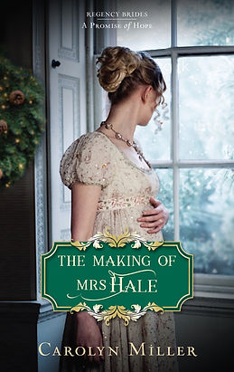 Christian Regency romance The Making of Mrs Hale