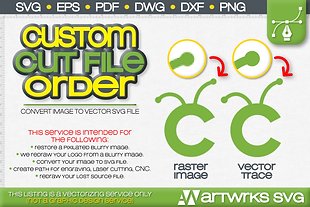 Custom SVG service Image to vector Personalized SVG | ArtWorks SVG files