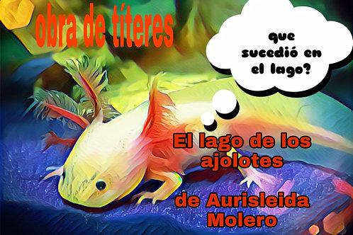 El lago de los ajolotes de Aurisleida Molero
