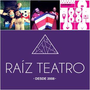 La fraternidad de Raíz Teatro