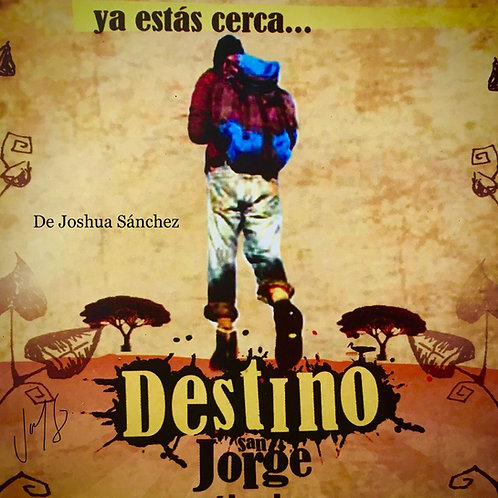 Destino San Jorge de Joshua Sánchez