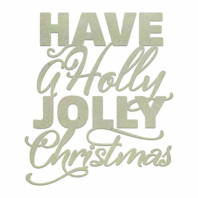 Chipboard - Christmas - Holly Jolly Christmas (1pc)