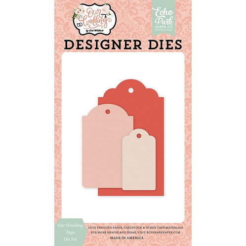 Echo Park Dies - Our Wedding Tags