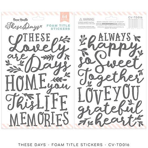 Cocoa Vanilla - These Days – Foam Title Stickers