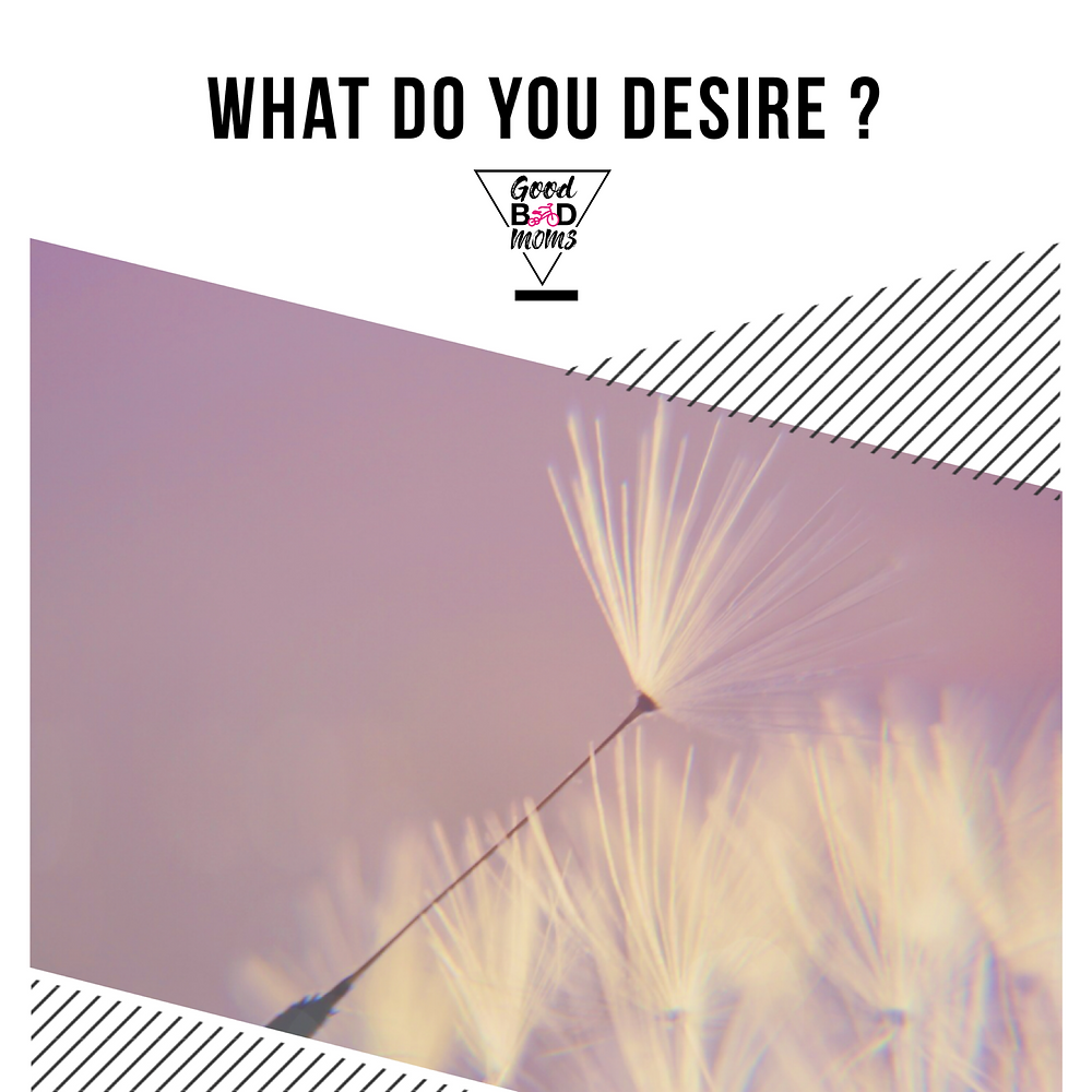 What Do You Desire? What is your dream?
