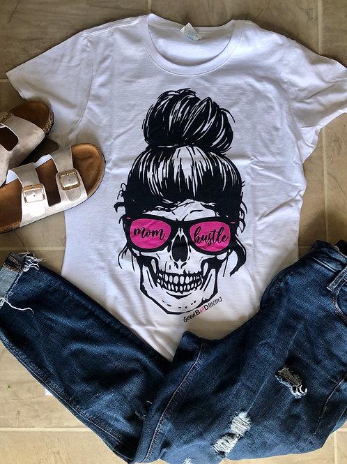 Mom Hustle Till You Die Skull