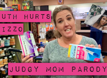 Truth Hurts by Lizzo Mom Parody