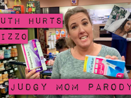 Judgy Mom Truth Hurts Parody