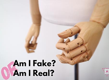 Am I Fake???