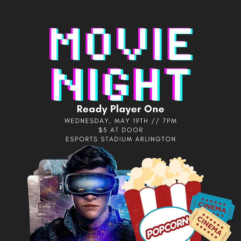 Movie Night: Ready Player One