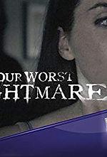 Your Worst Nightmare (1).jpg