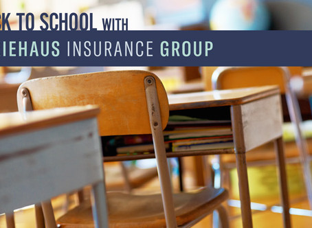 Insurance and Back to School