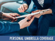 Personal Umbrella Coverage - protection when it is critical