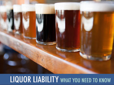 Liquor Liability - What you need to know...