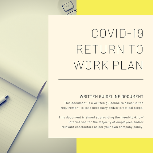 Covid-19 Return to Work Plan (Alert Levels 3 & 2)