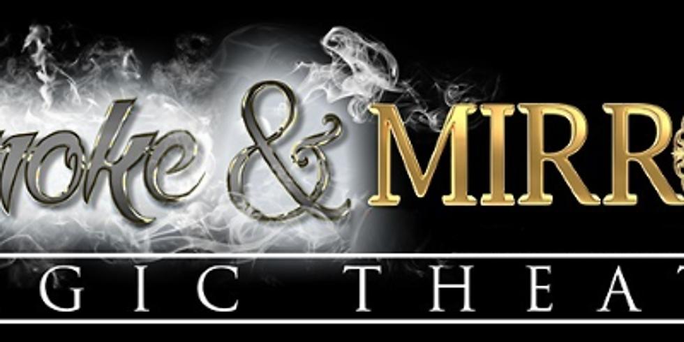 Smoke & Mirrors Theater