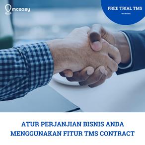 """Atur Perjanjian Bisnis Anda Menggunakan Fitur """"TMS CONTRACT"""""""