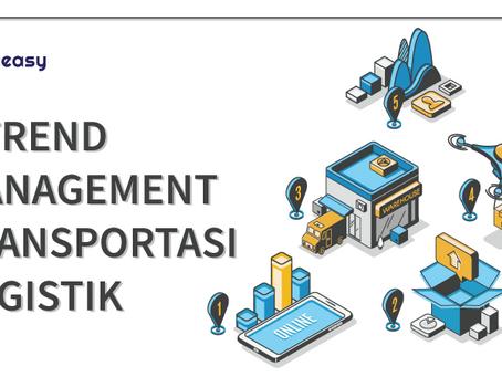 6 Trend Management Transportasi Logistik
