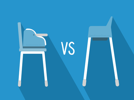 High Chair vs Booster Seat: How to Choose What's Best for You.