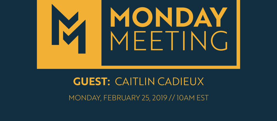 February 25th, 2019 | Guest: Caitlin Cadieux