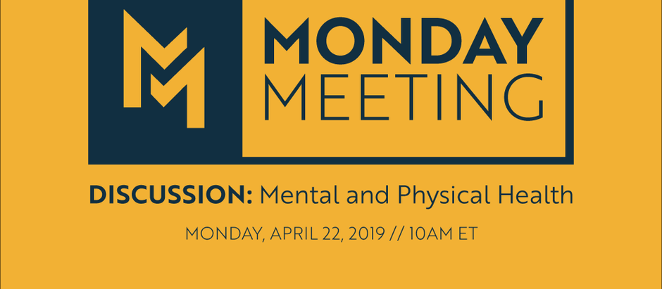 April 22, 2019: Mental and Physical Health