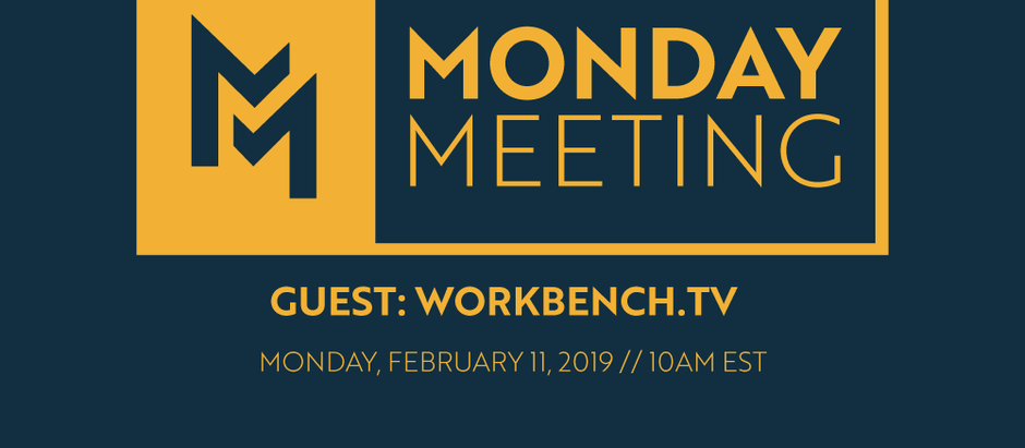February 11, 2019 | Guest: Workbench.tv