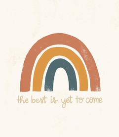 The best is yet to come, aka it's almost