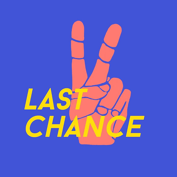 last chance_0001_ONE HAND_edited.jpg