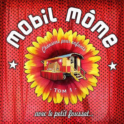 Mobil Môme Tom 1 le CD de musique pour les enfants