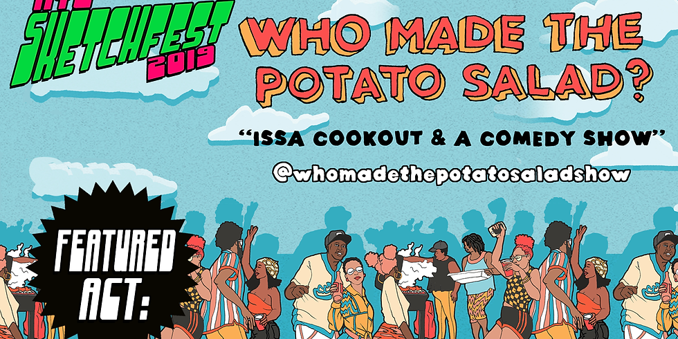 Who Made The Potato Salad at NYC Sketchfest