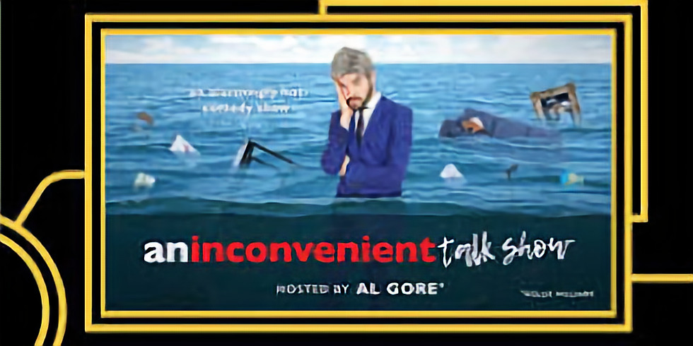 An Inconvenient Talke Show
