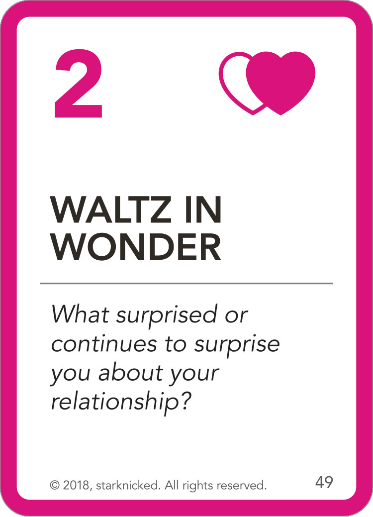Waltz in Wonder card: What surprised or continues to surprise you about your relationship?